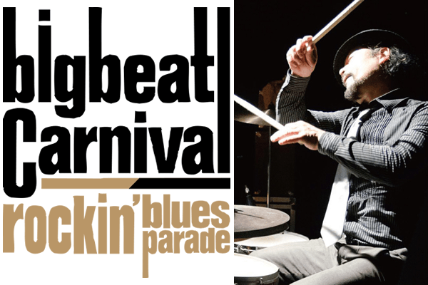 BIGBEAT CARNIVAL「Rockin'Blues Parade」フォトレポートをお届け!
