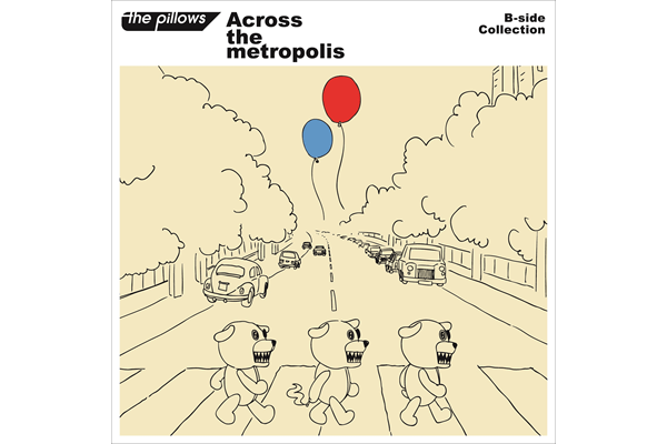 B-side Collection『Across the metropolis』