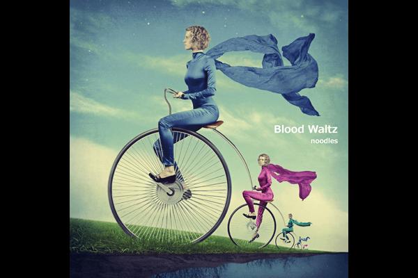 noodles single「Blood Waltz」
