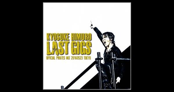 KYOSUKE HIMURO LAST GIGS 20160523 TOKYO