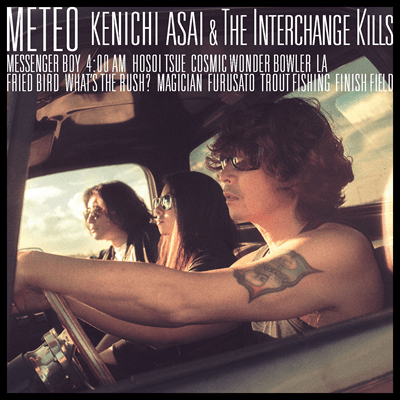 浅井健一 & THE INTERCHANGE KILLS album『METEO』