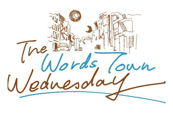 THE WORDS TOWN WEDNESDAY