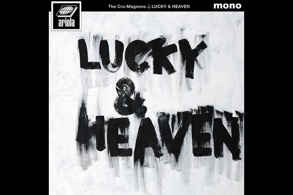ザ・クロマニヨンズ album『ラッキー&ヘブン』