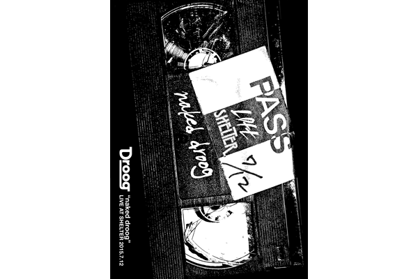 dvd『naked droog』