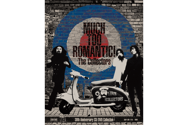 『MUCH TOO ROMANTIC!~The Collectors 30th Anniversary CD/DVD Collection』