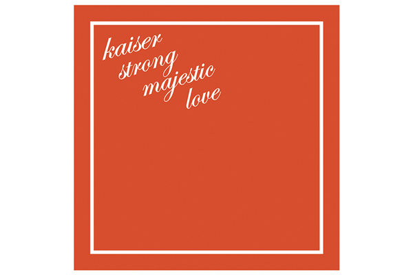 7th album『kaiser strong majestic love』