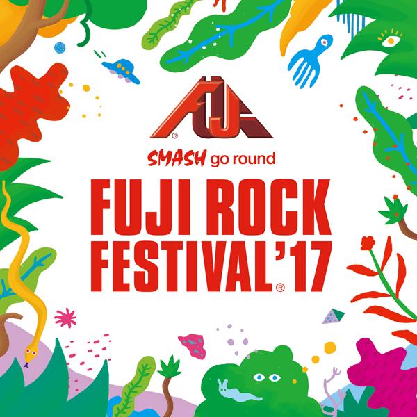 FUJI ROCK FESTIVAL'17