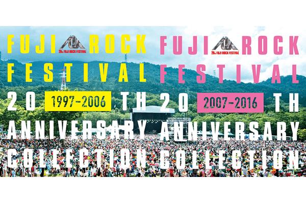 FUJI ROCK FESTIVAL 20TH ANNIVERSARY COLLECTION (1997-2016)