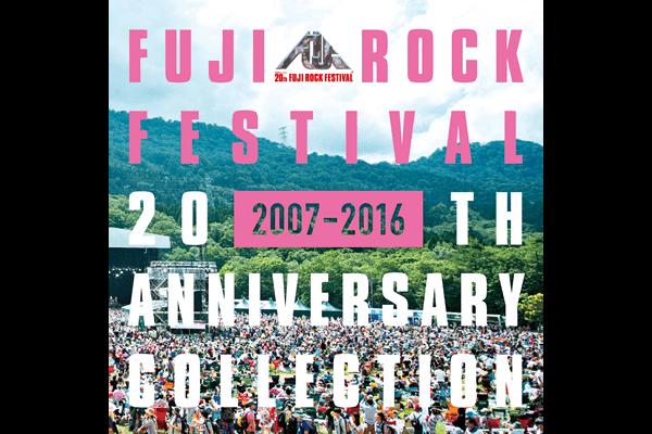 FUJI ROCK FESTIVAL 20TH ANNIVERSARY COLLECTION (2007-2016)