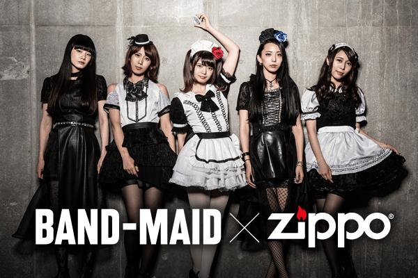 BAND-MAID × ZIPPO