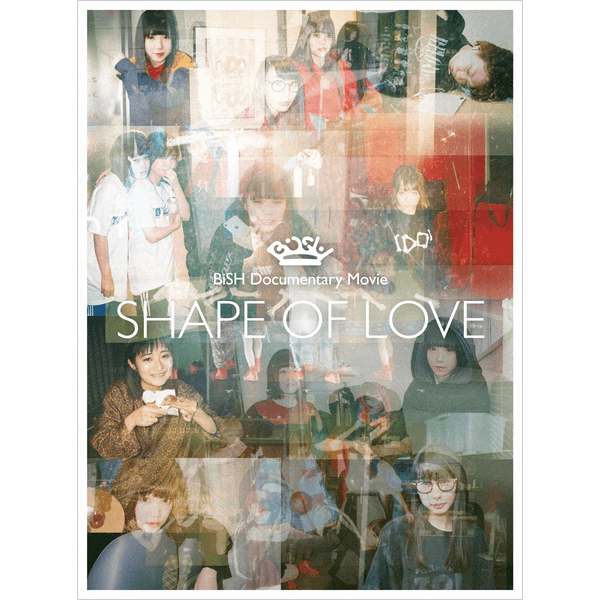 """BiSH blue-ray『BiSH Documentary Movie """"SHAPE OF LOVE""""』"""