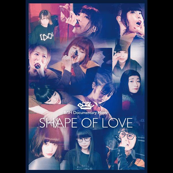 """BiSH dvd『BiSH Documentary Movie """"SHAPE OF LOVE""""』"""