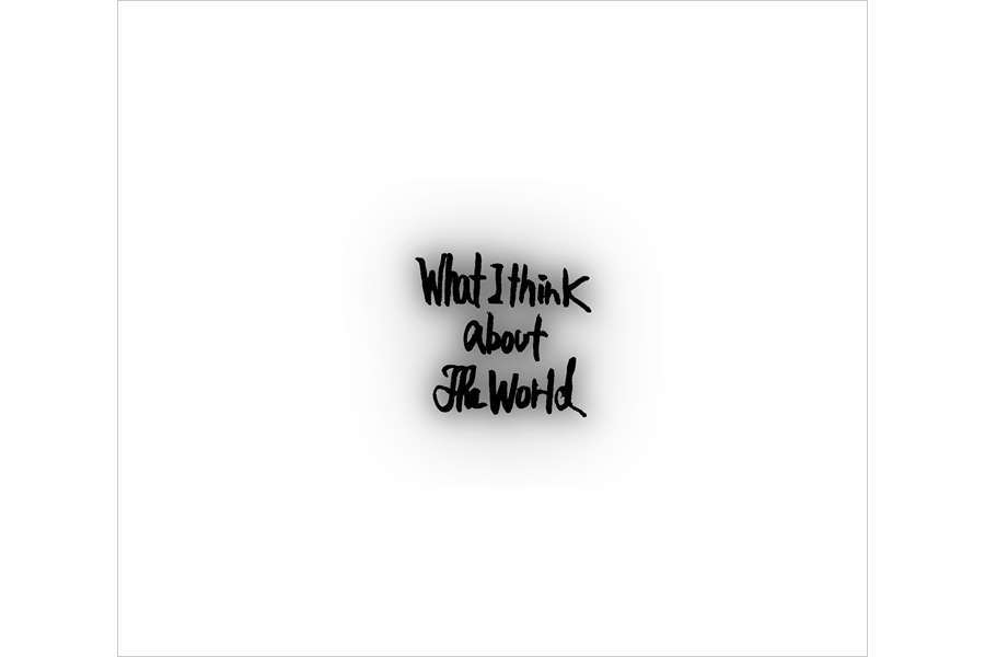album『What I think about the world』