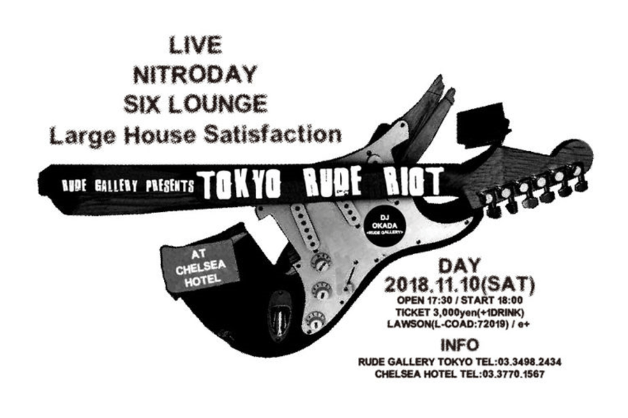 RUDE GALLERY「TOKYO RUDE RIOT」フォトレポート公開! SIX LOUNGE/Large House Satisfaction/ニトロデイ出演