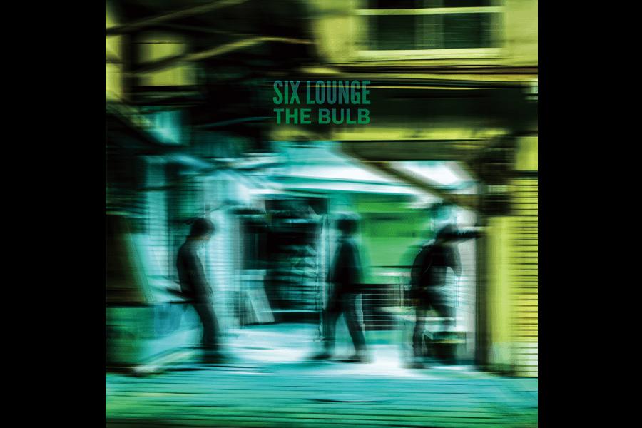 SIX LOUNGE album『THE BULB』アナログ盤