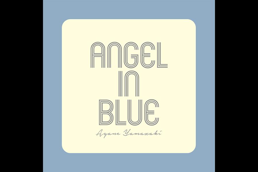 山﨑彩音 single「Angel in Blue-English Version」